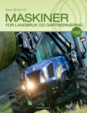 Maskiner for landbruk og gartnernæring