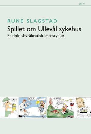 Spillet om Ullevål sykehus