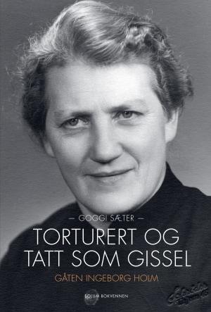 Torturert og tatt som gissel
