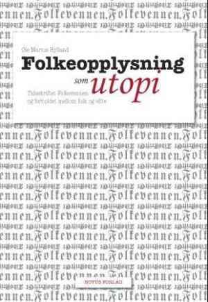 Folkeopplysning som utopi