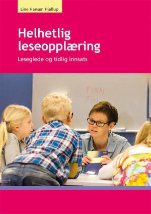 Helhetlig leseopplæring