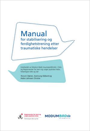 Manual for stabilisering og ferdighetstrening etter traumatiske hendelser