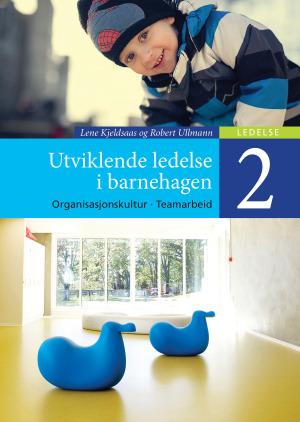 Utviklende ledelse i barnehagen 2