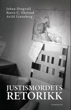 Justismordets retorikk