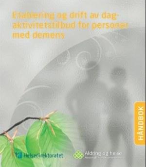 Etablering og drift av dagaktivitetstilbud for personer med demens