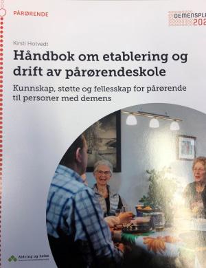 Håndbok om etablering og drift av pårørendeskole
