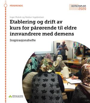 Etablering og drift av kurs for pårørende til eldre innvandrere med demens