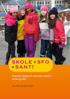 Skole + SFO = sant!