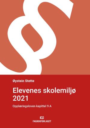 Elevenes skolemiljø 2021