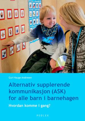 Alternativ og supplerende kommunikasjon for alle barn i barnehagen