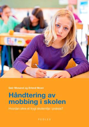 Håndtering av mobbing i skolen