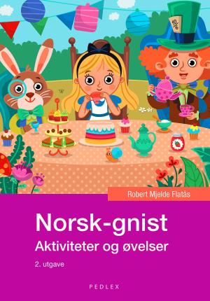 Norsk-gnist, Aktiviteter og øvelser