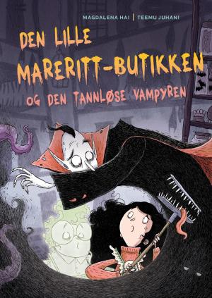 Den lille mareritt-butikken og den tannløse vampyren