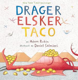 Drager elsker taco