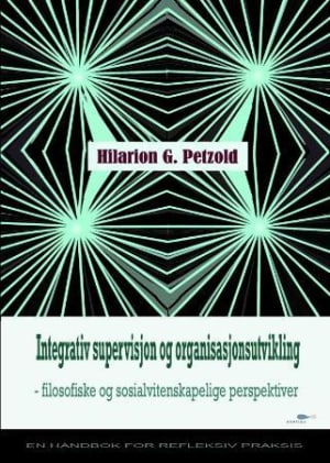 Integrativ supervisjon og organisasjonsutvikling