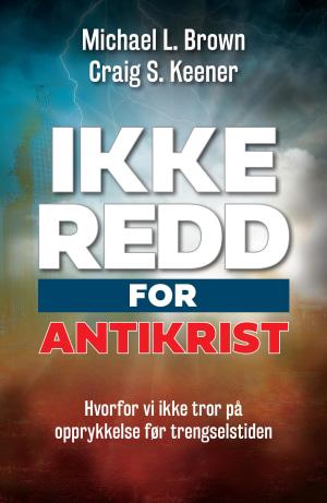 Ikke redd for Antikrist