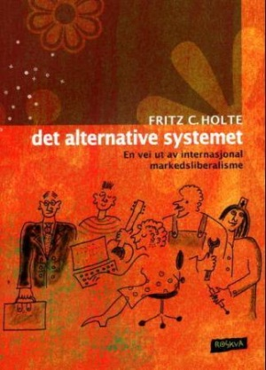 Det alternative systemet