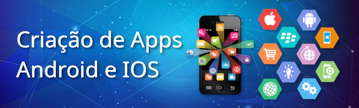 Criação de Apps Android e IOS