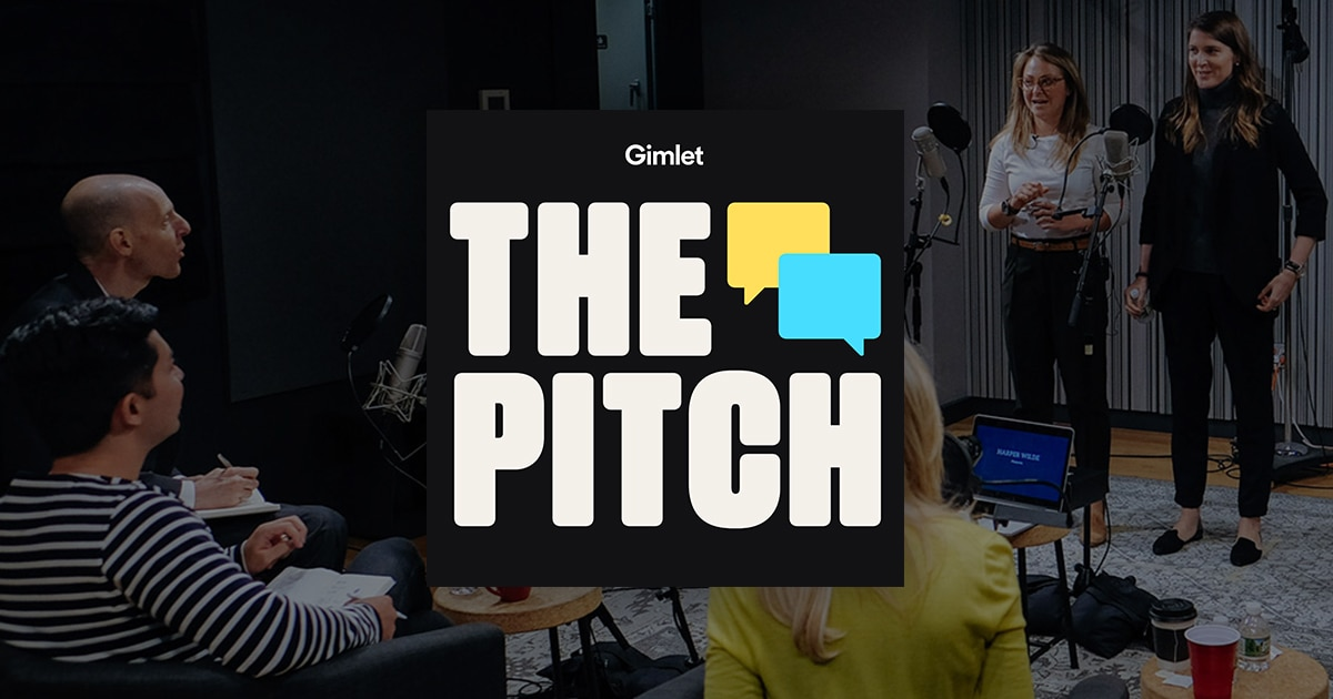 Image result for The Pitch (podcast)