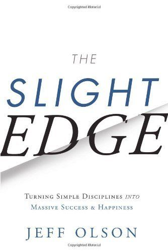 The cover of The Slight Edge by Jeff Olson