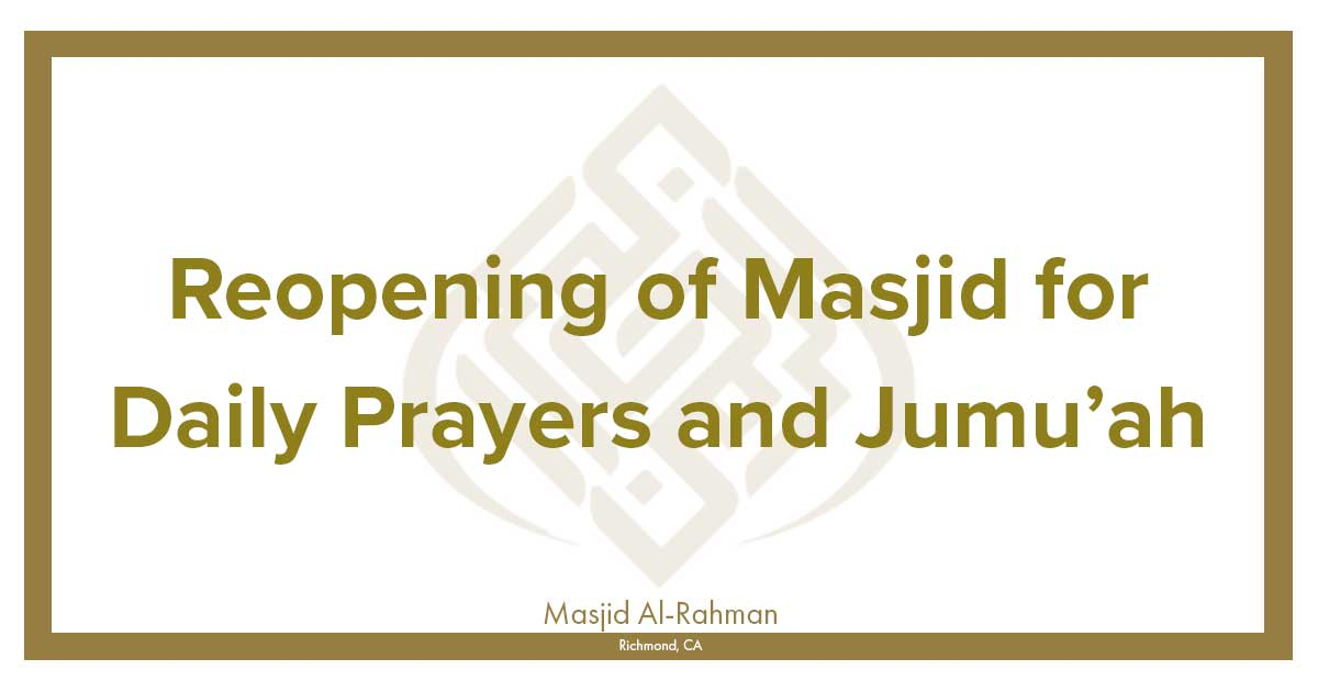 Reopening for Daily Prayers and Jumu'ah