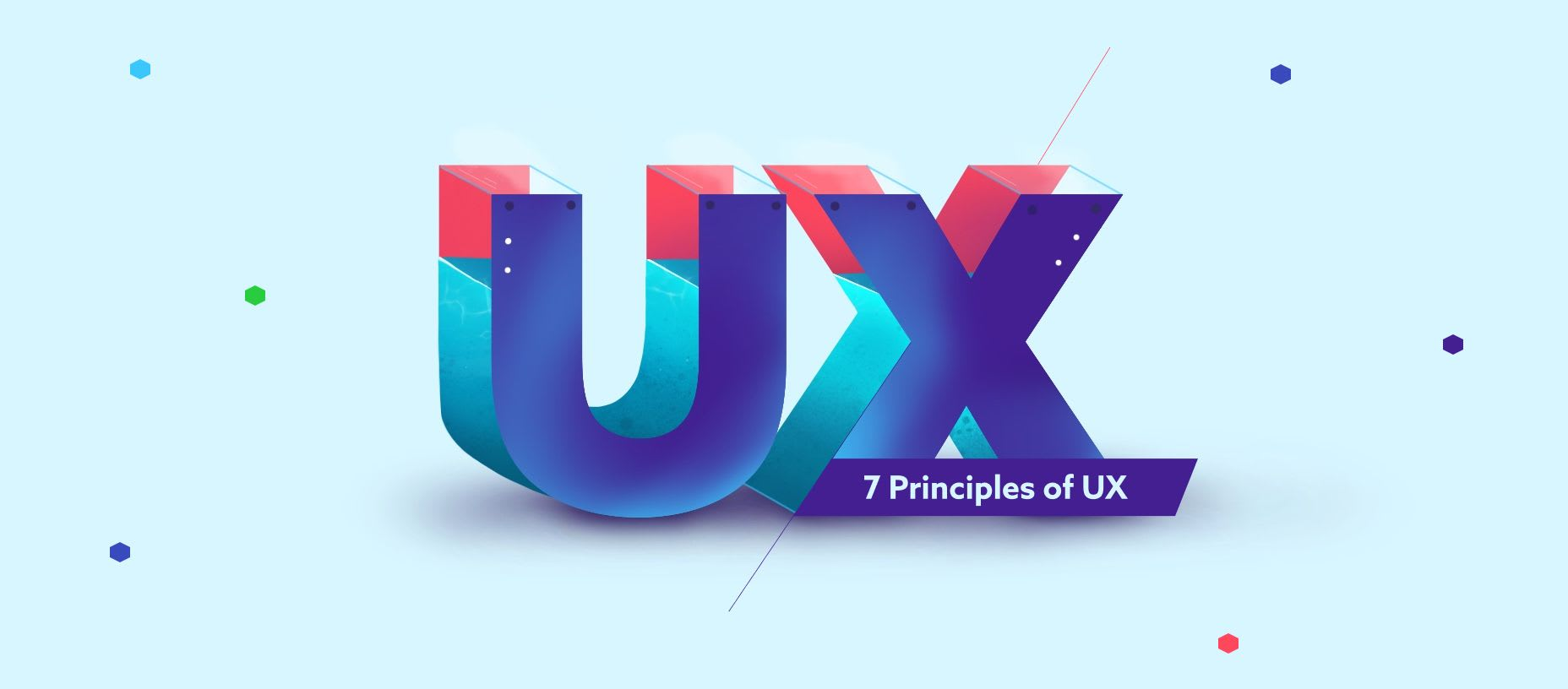 Welcome to UX Design: 7 Foundational Principles