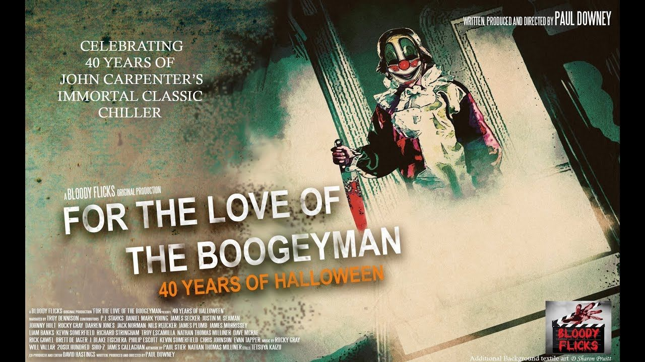 Review   For the Love of the Boogeyman: 40 Years of Halloween