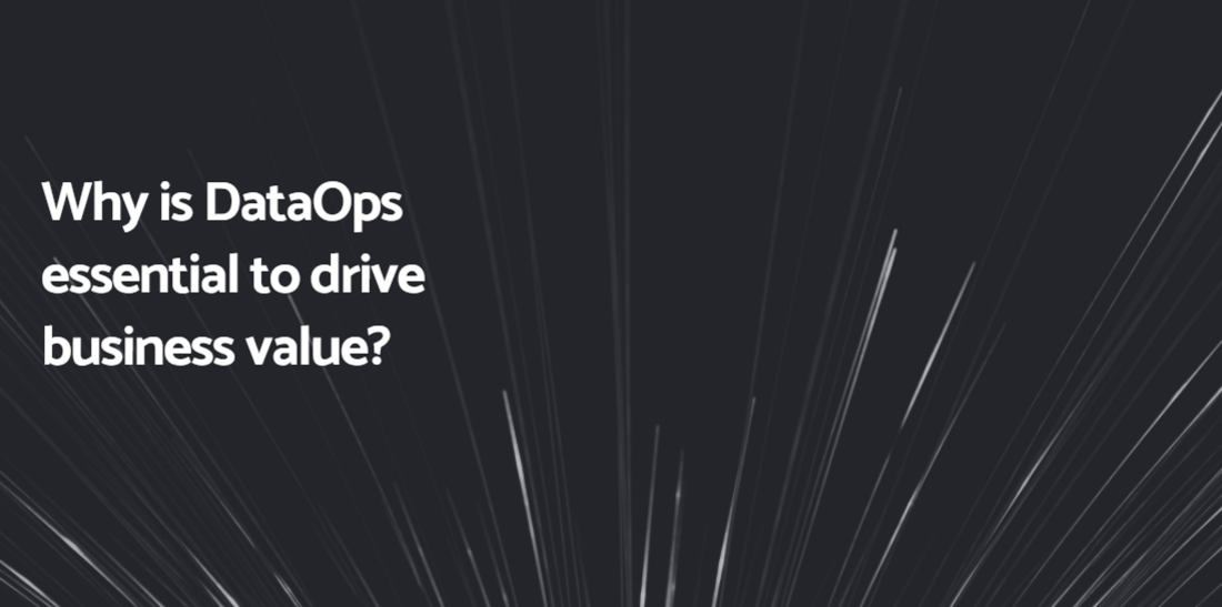 Simon Trewin provides his input to DevOps online to explain why DataOps is essential to drive business value