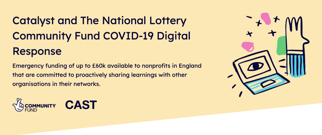 Catalyst and The National Lottery Community Fund COVID-19 Digital Response
