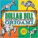 Dollar Bill Origami - Book