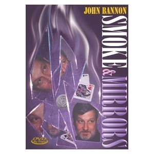 John Bannon Smoke and Mirrors