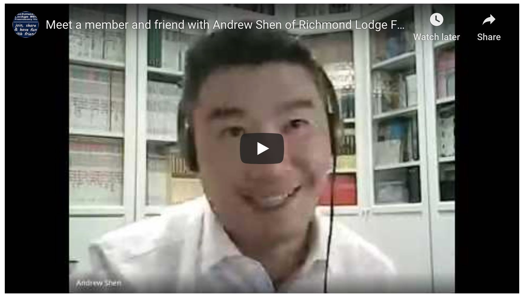 Meet a member and friend with Andrew Shen of Richmond Lodge Freemasonry Victoria