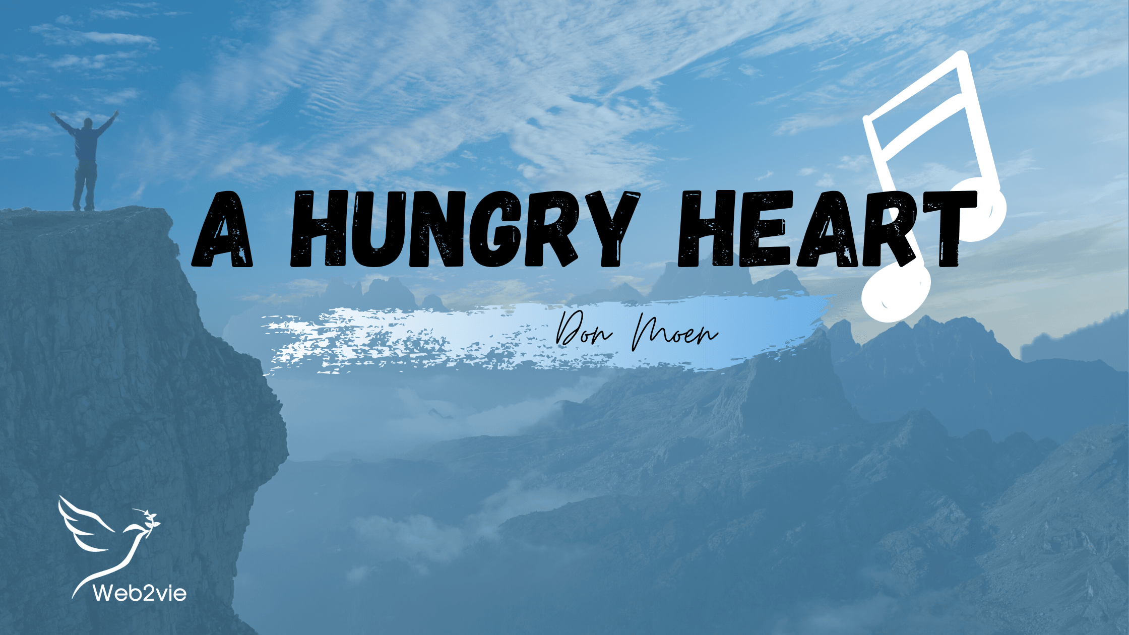 A Hungry Heart - Don Moen