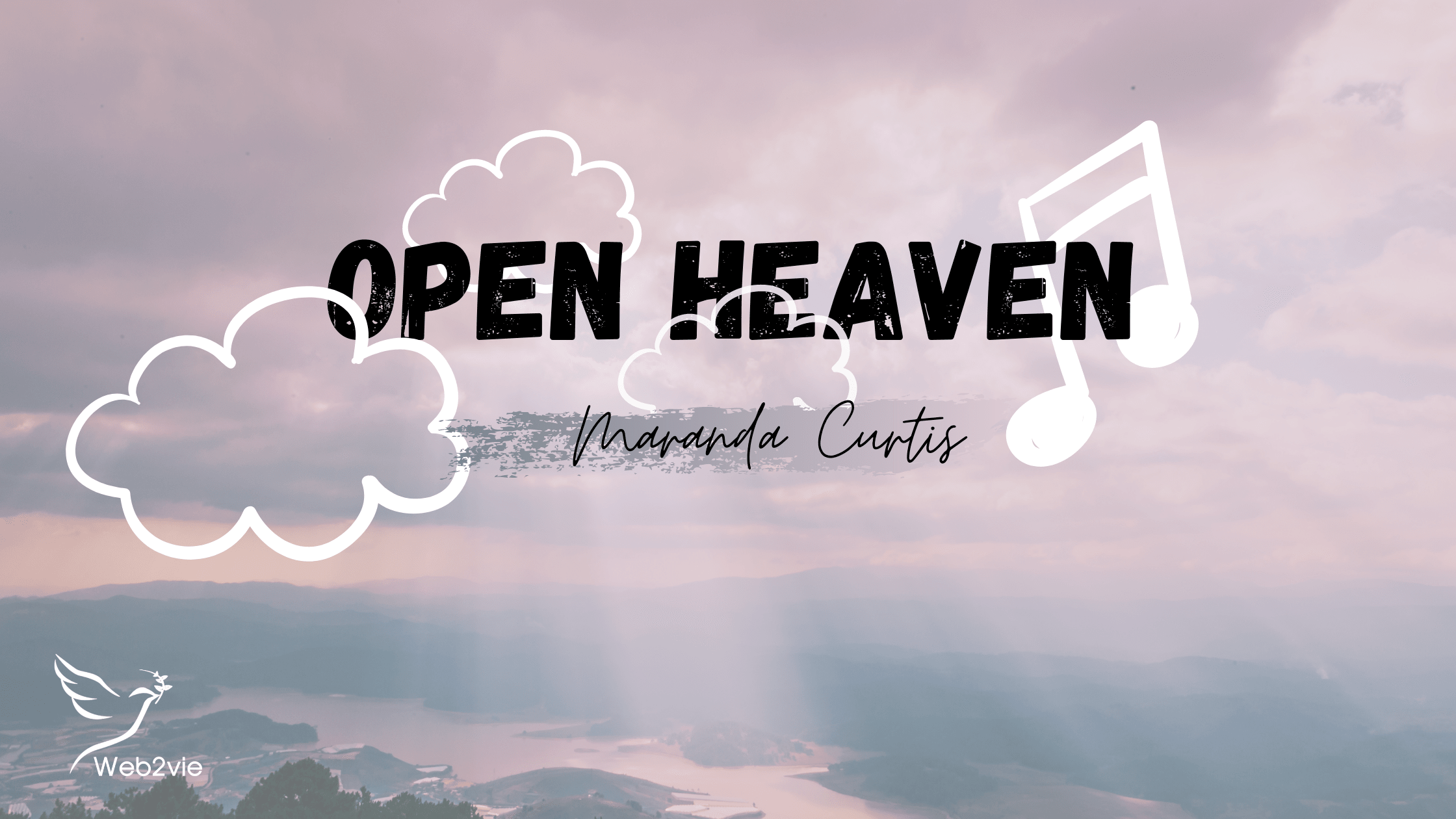 Open Heaven - Maranda Curtis