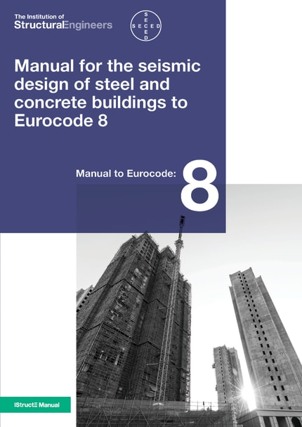 Manual for the seismic design of steel and concrete