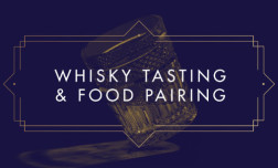 Whisky tasting and food pairing