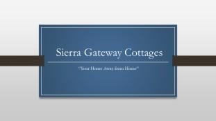 Sierra Gateway Cottages