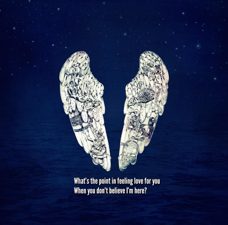 What's the point in feeling love for you... - Coldplay