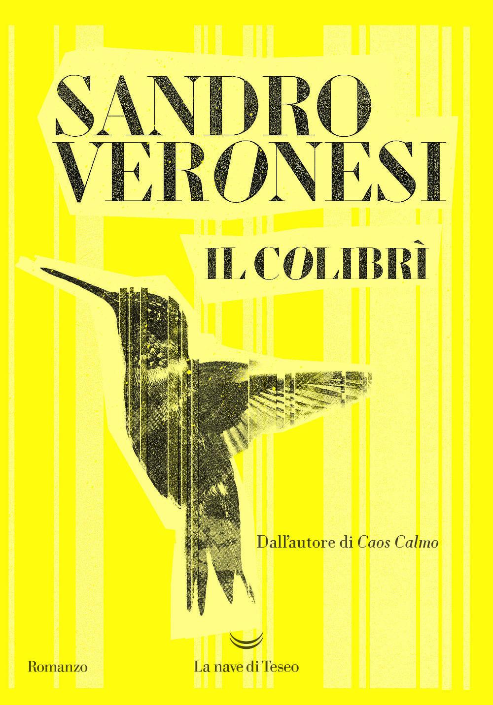 """Perché leggere """"Il colibrì"""" di Sandro Veronesi"""