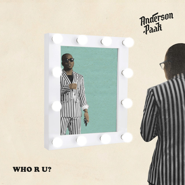 Anderson .Paak - Who R U? album artwork