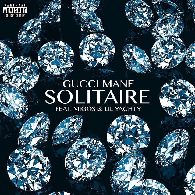 Gucci Mane - Solitaire (feat. Migos & Lil Yachty) album artwork
