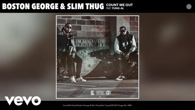 SlimThugVEVO - Boston George, Slim Thug - Count Me Out (Audio) ft. Yung Al album artwork