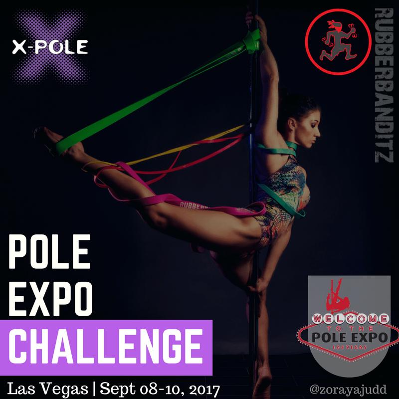 Pole Expo Challenge with X-Pole and RubberBanditz (Zoraya Judd)
