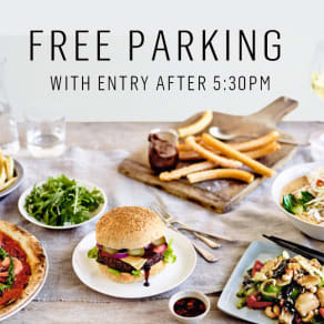 FREE PARKING with entry after 5:30pm