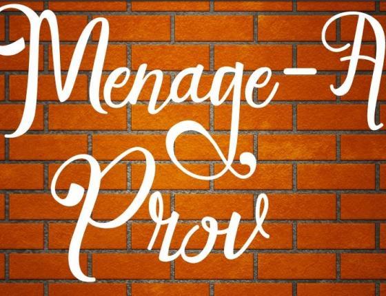 Menage-A-Prov Imrprov Comedy Show (18+)