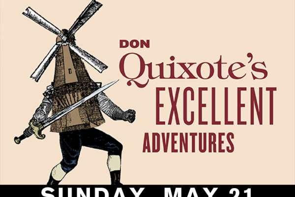 Don Quixote's Excellent Adventures