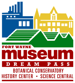 Fort Wayne Museum Dream Pass