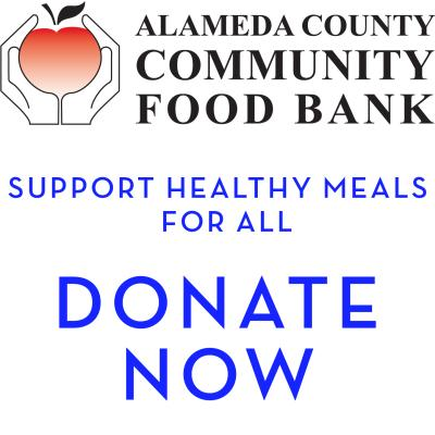 DONATE TO THE ALAMEDA COUNTY COMMUNITY FOOD BANK