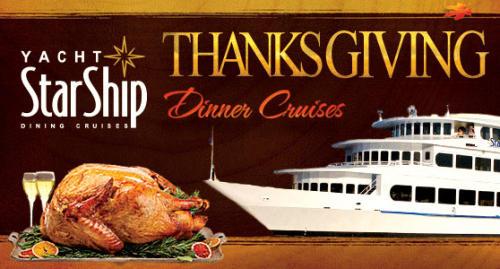 Thanksgiving Dinner Cruises aboard Yacht StarShip