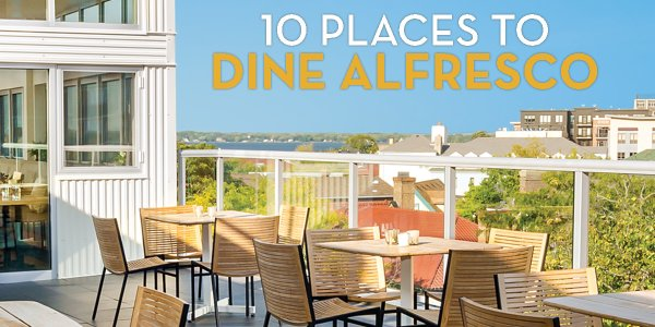 10 Great Downtown Places to Eat Alfresco